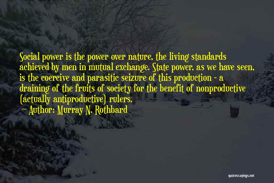 Murray N. Rothbard Quotes 2083966