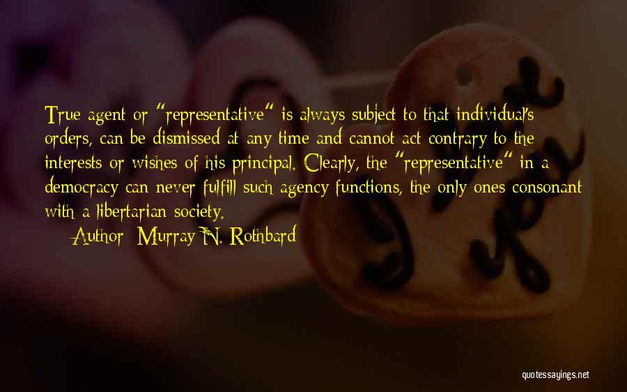 Murray N. Rothbard Quotes 2087148