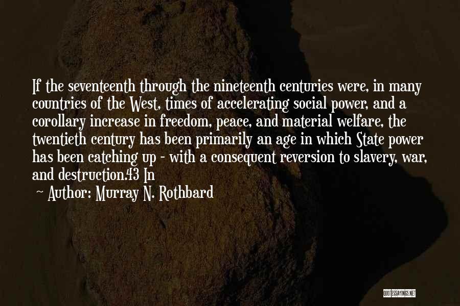Murray N. Rothbard Quotes 2239701