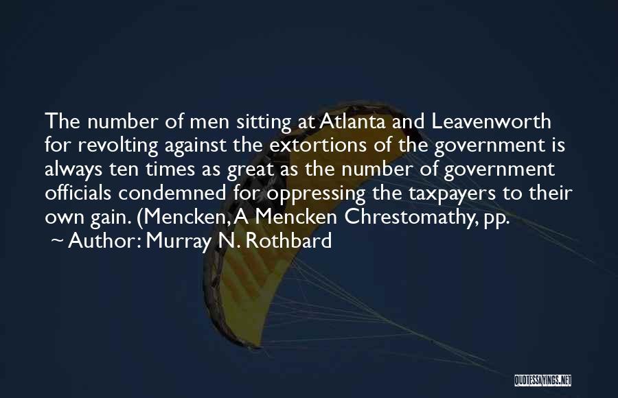 Murray N. Rothbard Quotes 246115