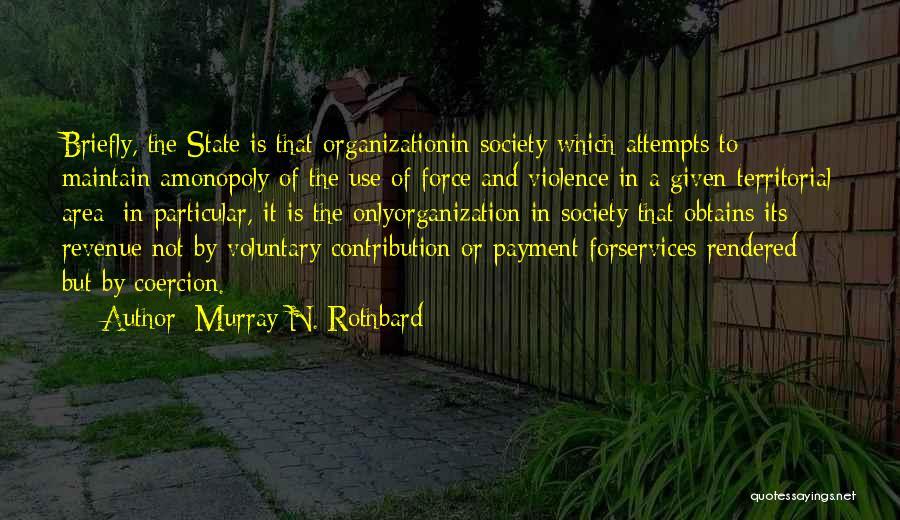 Murray N. Rothbard Quotes 285184