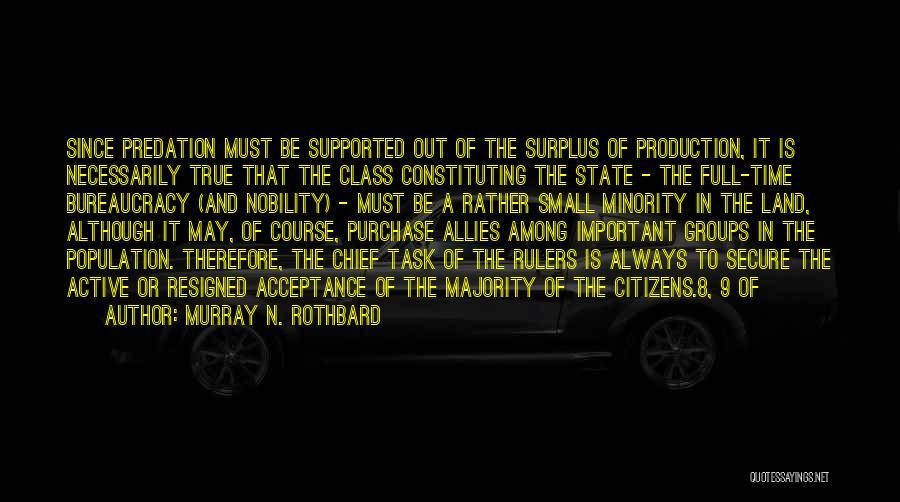 Murray N. Rothbard Quotes 329960