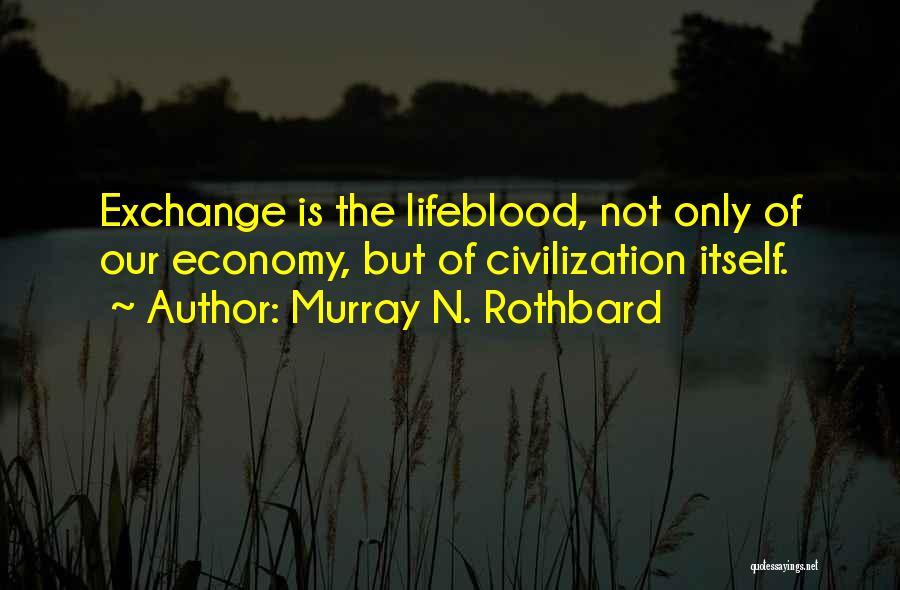 Murray N. Rothbard Quotes 666734
