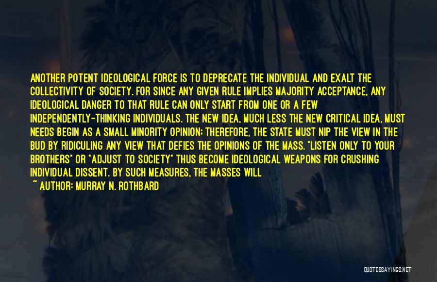 Murray N. Rothbard Quotes 756532