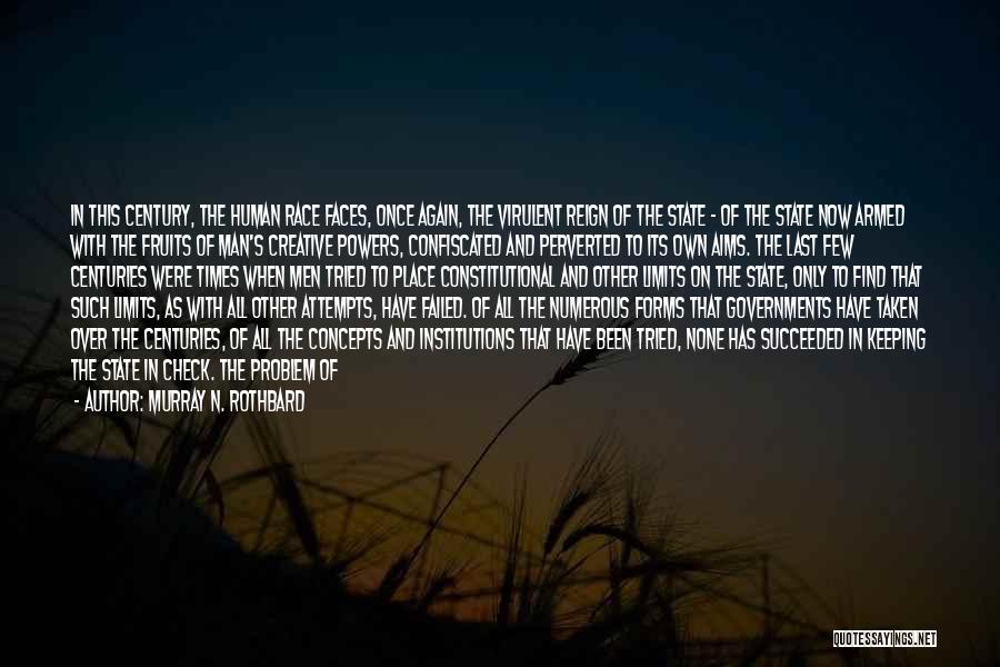 Murray N. Rothbard Quotes 764527