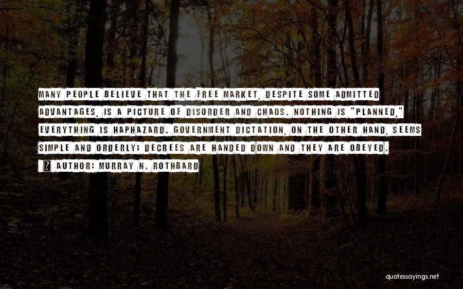 Murray N. Rothbard Quotes 78747