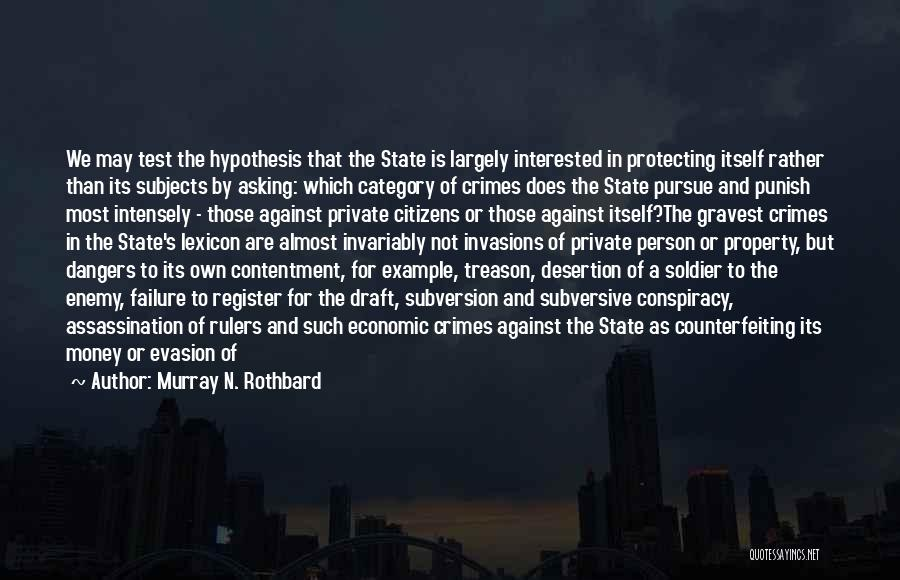 Murray N. Rothbard Quotes 799751