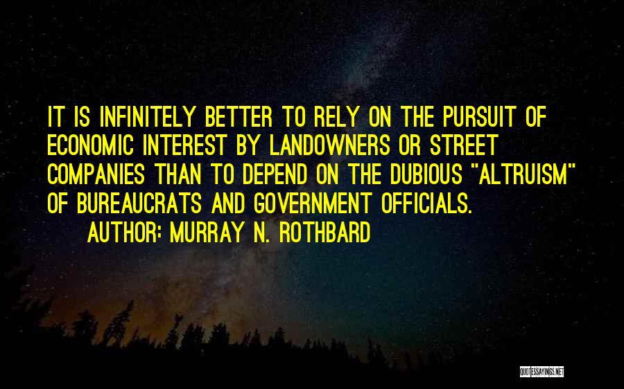Murray N. Rothbard Quotes 853642
