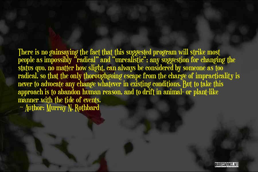 Murray N. Rothbard Quotes 896566