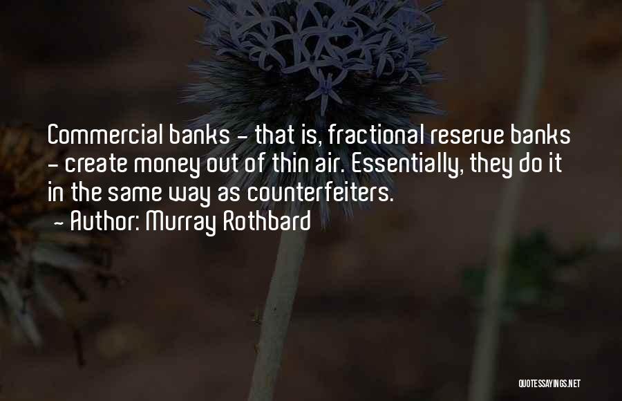 Murray Rothbard Quotes 1054248
