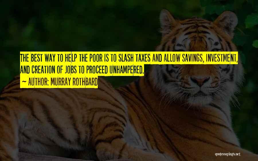Murray Rothbard Quotes 1060749