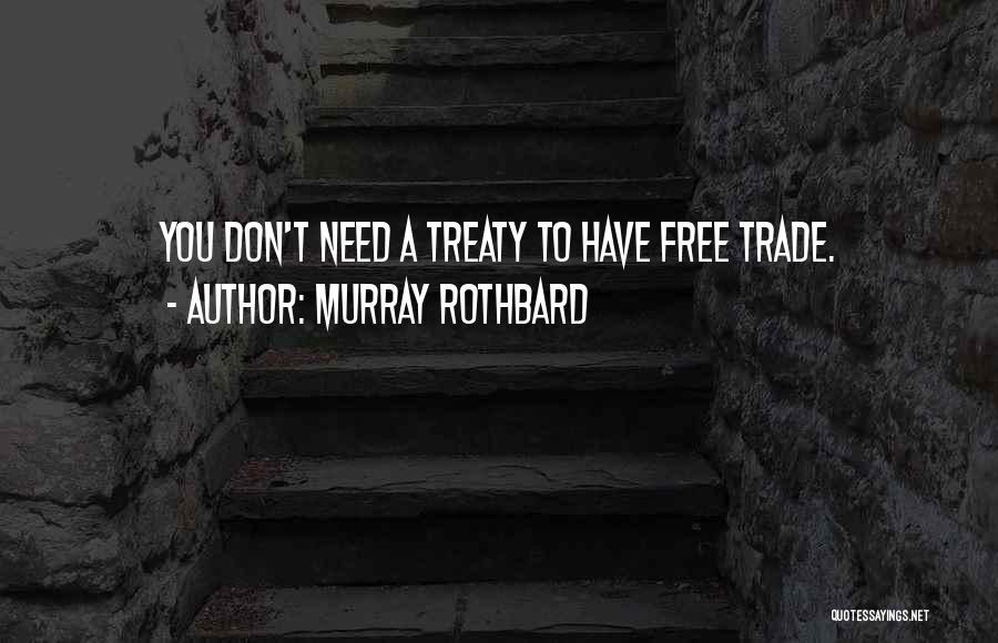 Murray Rothbard Quotes 1075296
