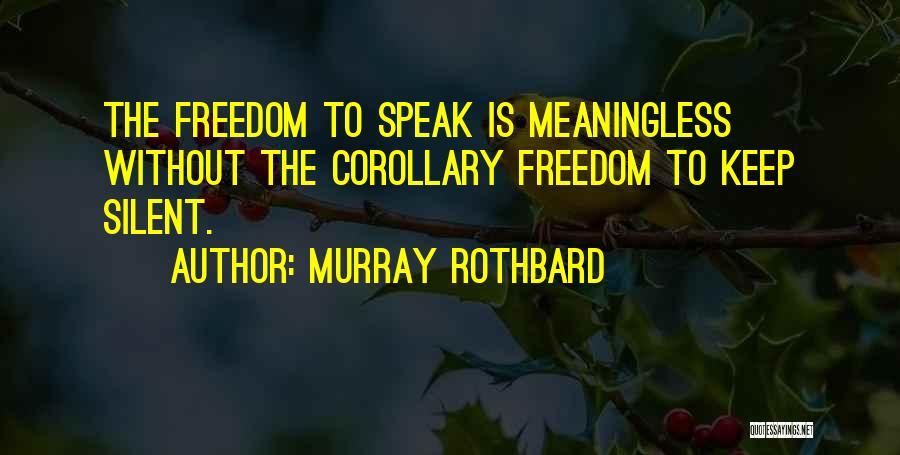 Murray Rothbard Quotes 1230505