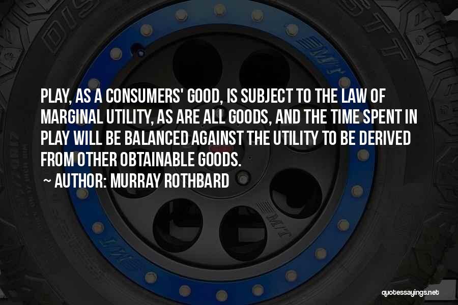 Murray Rothbard Quotes 1558118