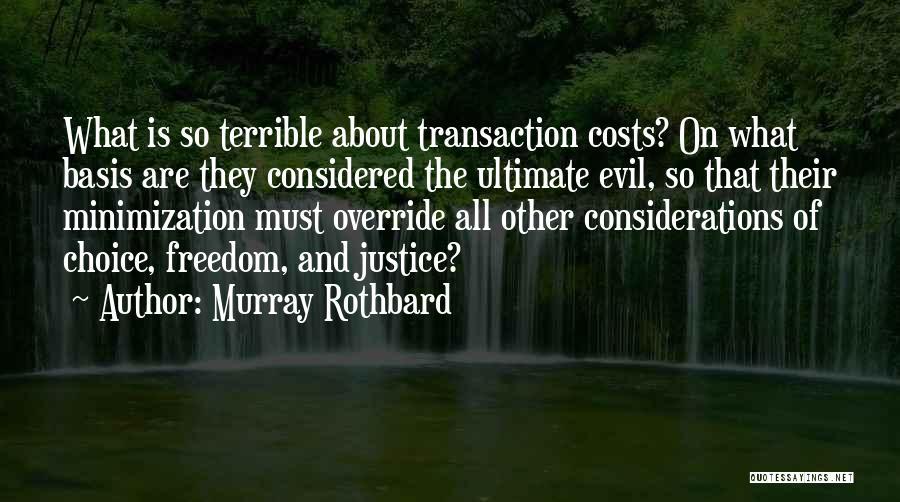 Murray Rothbard Quotes 172142