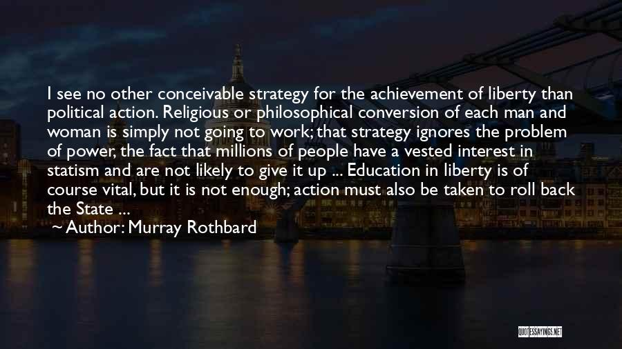 Murray Rothbard Quotes 1830544