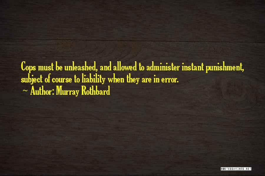 Murray Rothbard Quotes 1902461