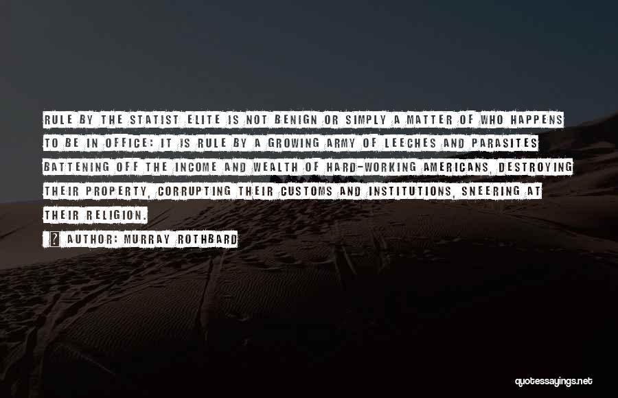 Murray Rothbard Quotes 1994468
