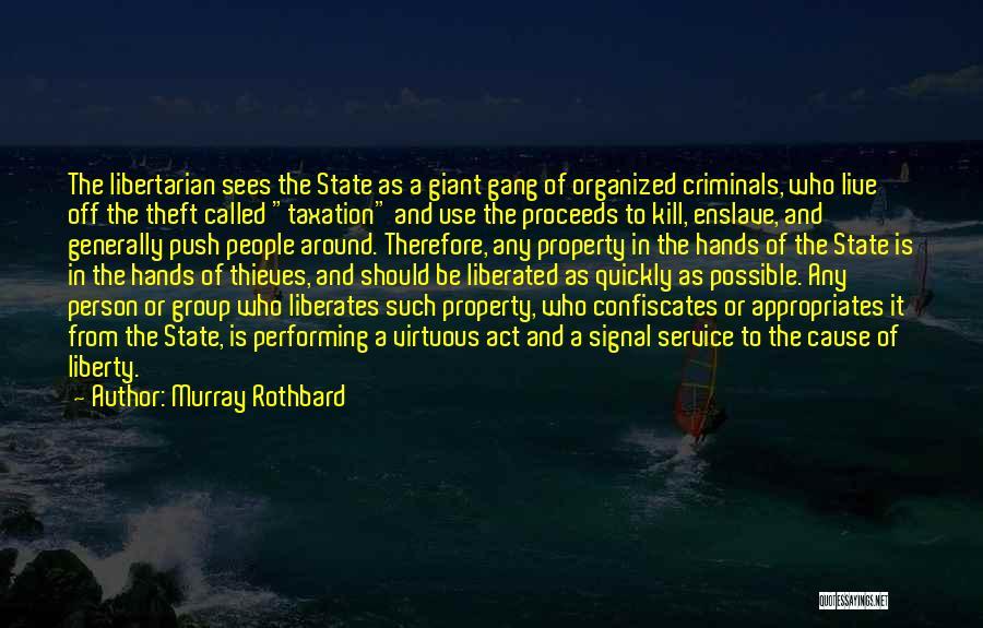 Murray Rothbard Quotes 203431