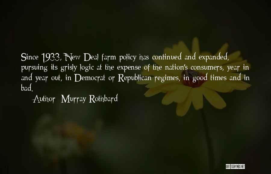Murray Rothbard Quotes 2067972