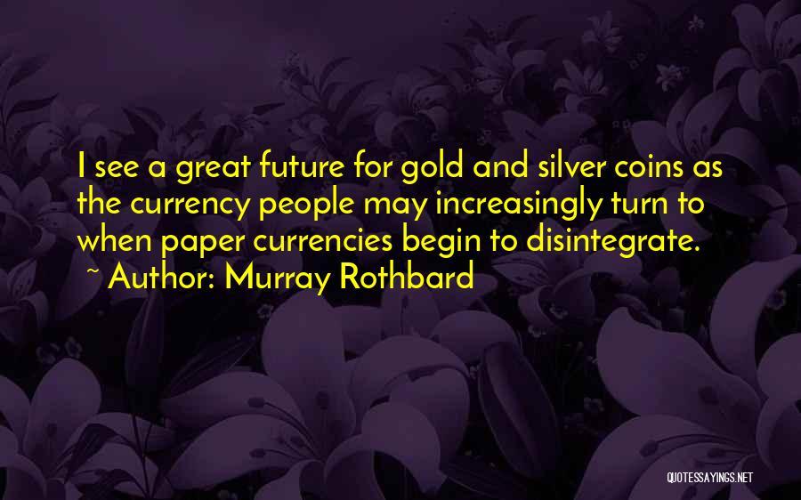 Murray Rothbard Quotes 2148713