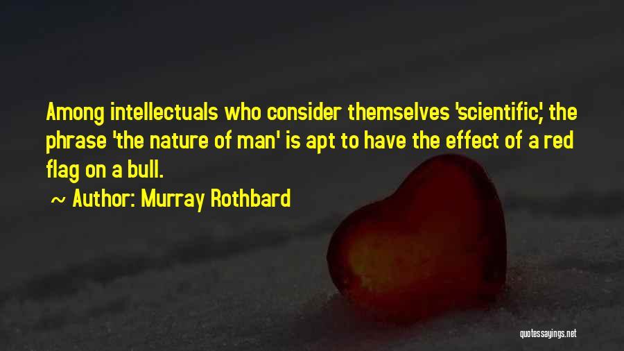 Murray Rothbard Quotes 245711