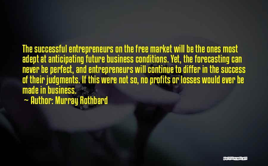 Murray Rothbard Quotes 255461