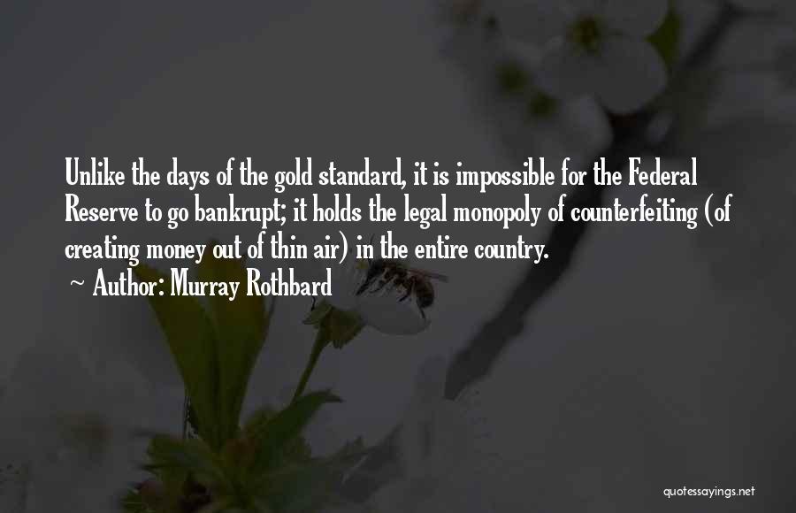 Murray Rothbard Quotes 296412