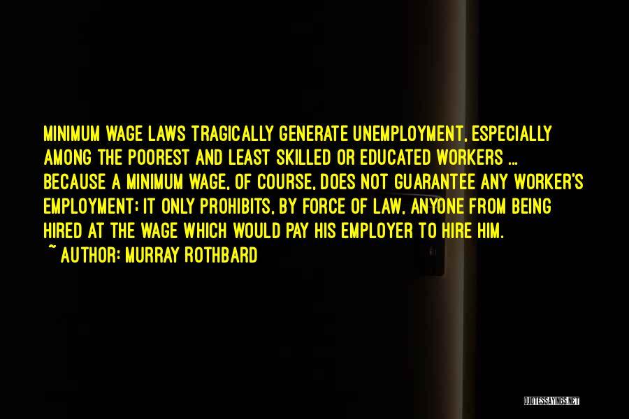 Murray Rothbard Quotes 309867