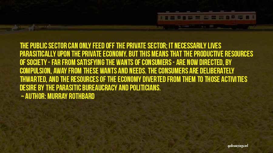 Murray Rothbard Quotes 336179