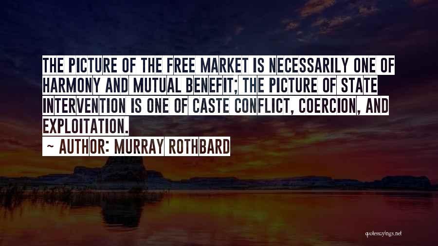 Murray Rothbard Quotes 413708