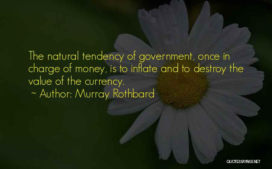 Murray Rothbard Quotes 441219