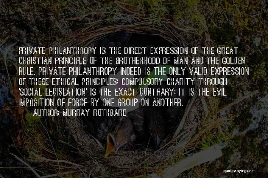 Murray Rothbard Quotes 474396