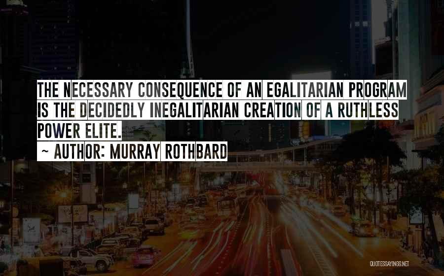 Murray Rothbard Quotes 646552