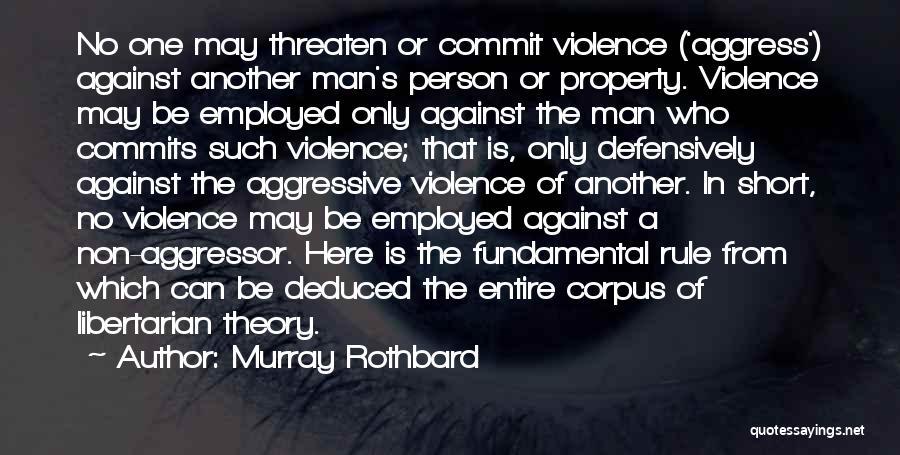 Murray Rothbard Quotes 673118