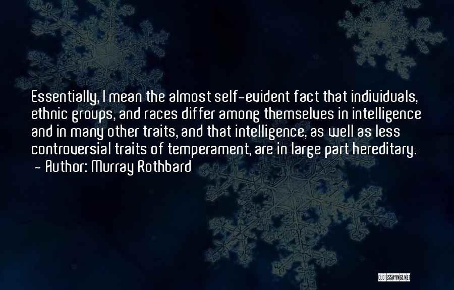 Murray Rothbard Quotes 674082