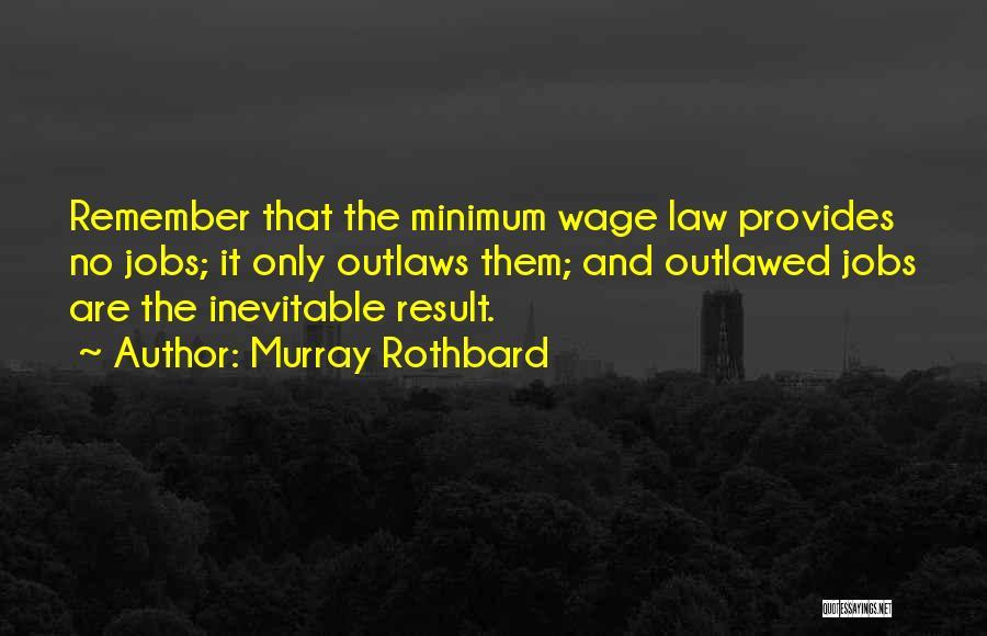 Murray Rothbard Quotes 924633