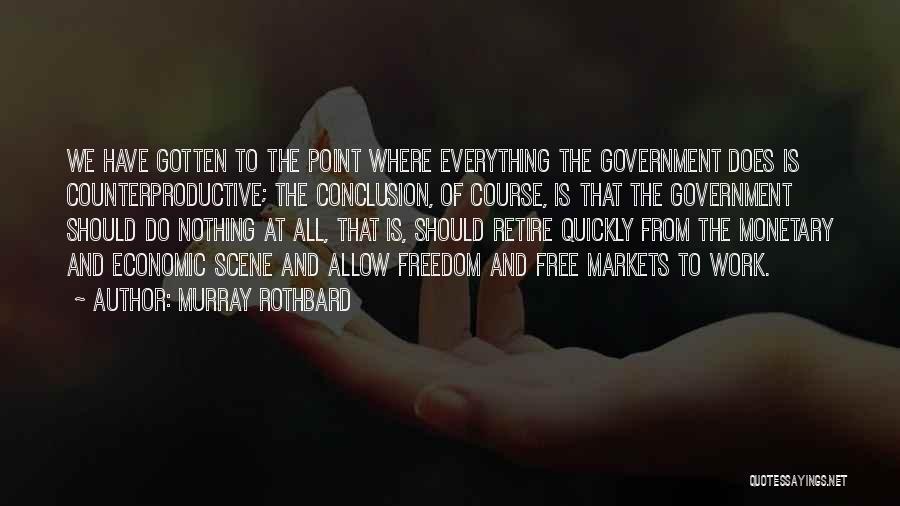 Murray Rothbard Quotes 968738
