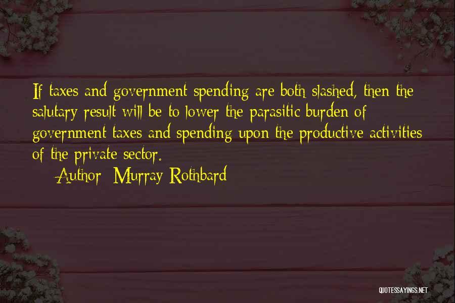 Murray Rothbard Quotes 97857