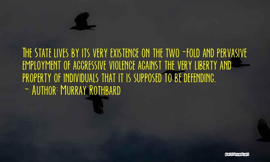 Murray Rothbard Quotes 993747