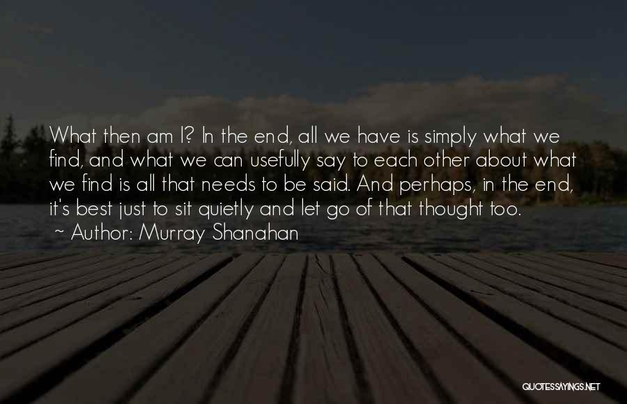 Murray Shanahan Quotes 2131164
