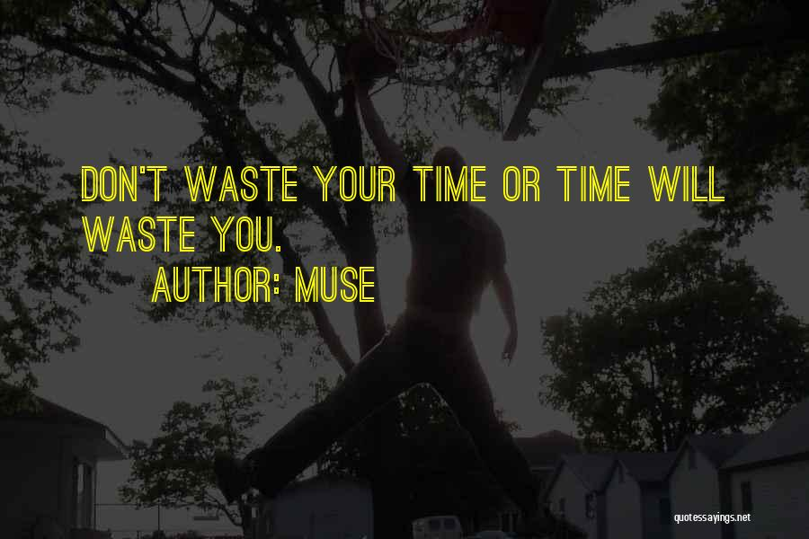 Top 10 Muse The Band Quotes & Sayings