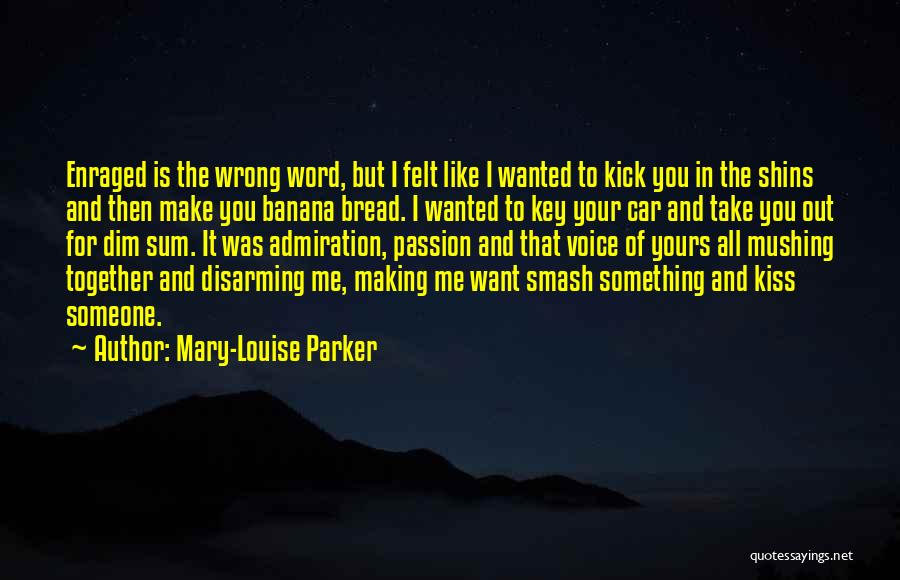 Mushing Quotes By Mary-Louise Parker