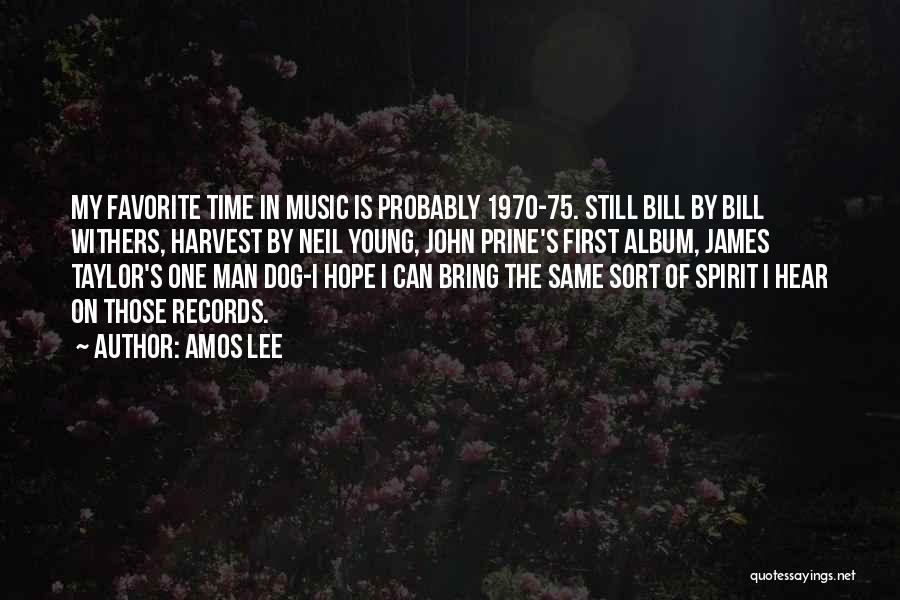 Music Albums Quotes By Amos Lee