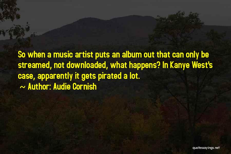 Music Albums Quotes By Audie Cornish