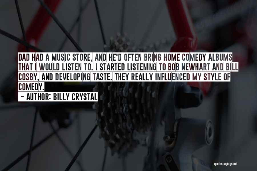 Music Albums Quotes By Billy Crystal