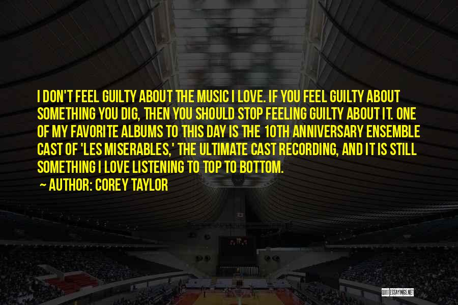 Music Albums Quotes By Corey Taylor