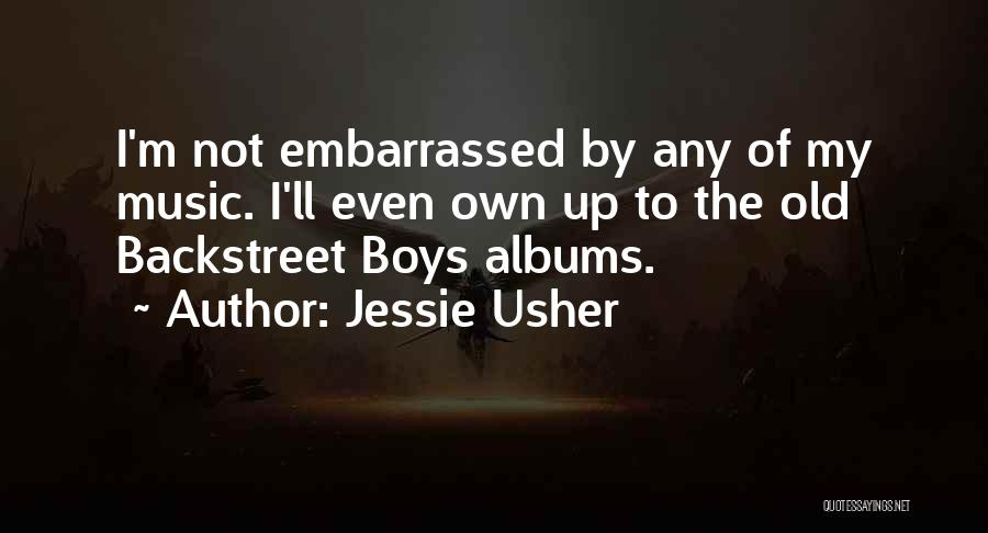 Music Albums Quotes By Jessie Usher