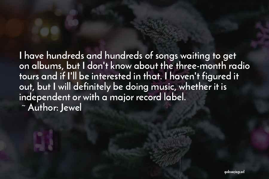 Music Albums Quotes By Jewel