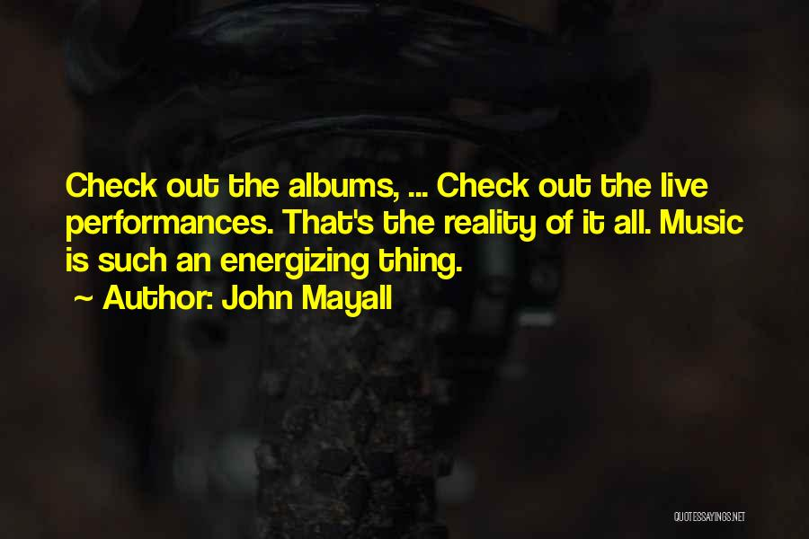 Music Albums Quotes By John Mayall